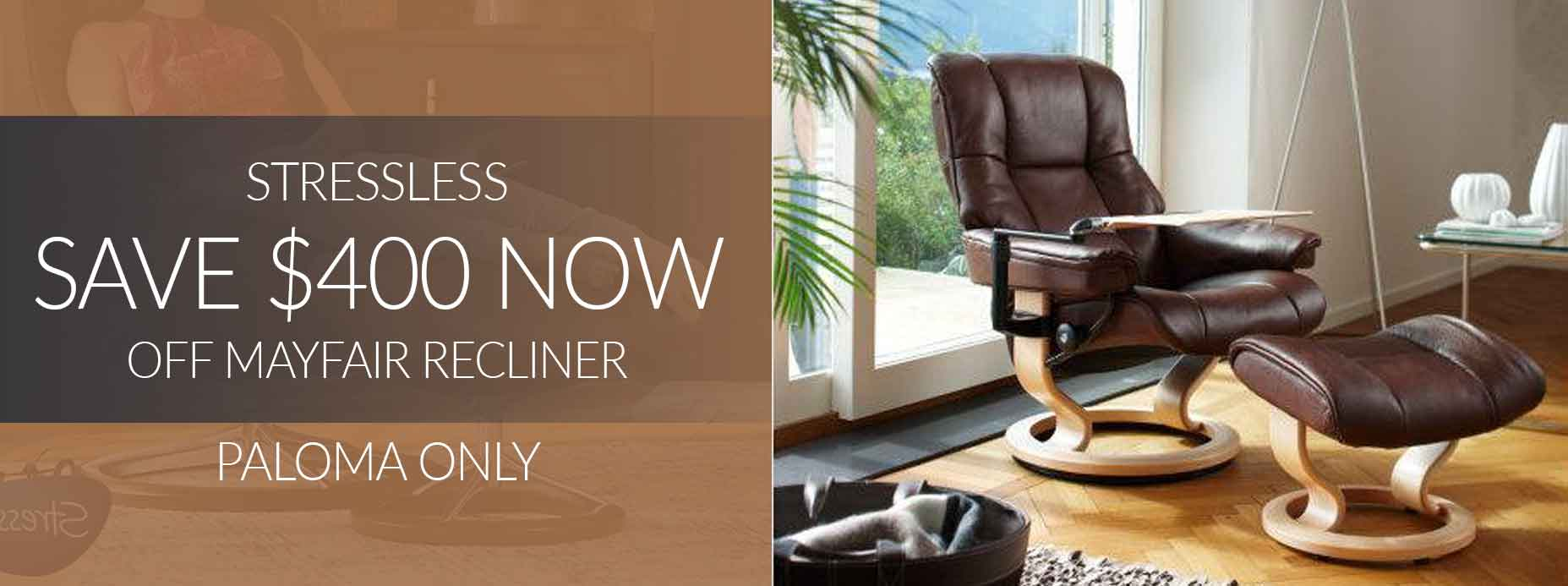 Save $400 on Stressless Mayfair