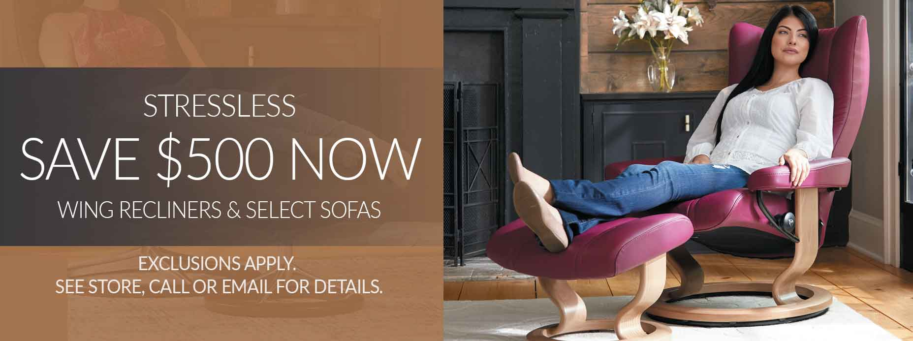 Stressless $500 off Wing Recliners & 25% off select sofas